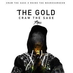 Craw The Sage - The Gold Feat. Rhino (The Neurosurgeon)