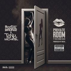 Boosie Badazz & Tony Michael - Private Room Feat. Rich Homie Quan