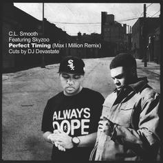 CL Smooth - Perfect Timing (Remix) Feat. Skyzoo