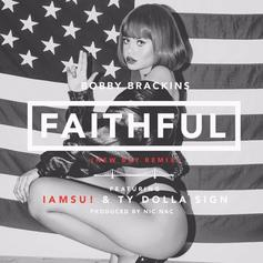 Bobby Brackins - Faithful (Bay Remix) Feat. Iamsu! & Ty Dolla $ign (Prod. By Nic Nac)
