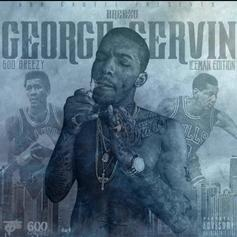 600Breezy - George Gervin: Ice Man Edition