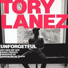 Tory Lanez - Unforgetful (Prod. By London On Da Track)
