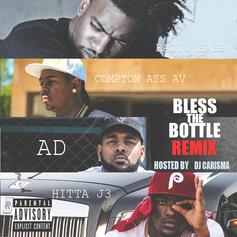 Radio Base - Bless The Bottle (Remix) Feat. Compton Ass AV, AD & HITTA J3