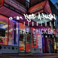 Dyme-A-Duzin - That Chicken (Remix) Feat. Fabolous