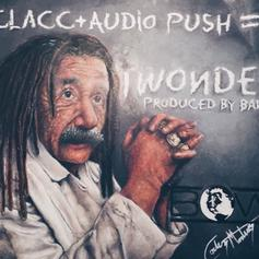 T-Clacc - I Wonder Feat. Audio Push