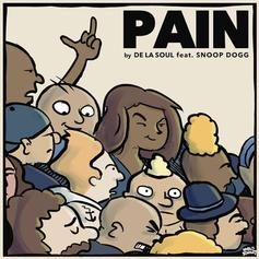 De La Soul - Pain Feat. Snoop Dogg And Mack Maine