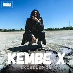 Kembe X - Excellence