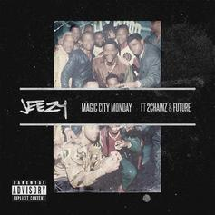 Jeezy - Magic City Monday Feat. 2 Chainz & Future