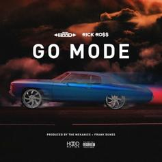 Ace Hood - Go Mode Feat. Rick Ross (Prod. By The MeKanics & Frank Dukes)