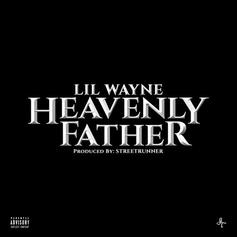 Lil Wayne - Heavenly Father (Alternate Version)  (Prod. By StreetRunner)