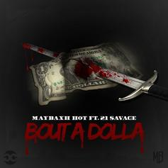 Maybaxh Hot - Bout A Dolla Feat. 21 Savage (Prod. By Sonny Digital)