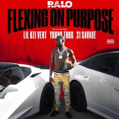 Ralo - Flexing On Purpose Feat. Young Thug, Lil Uzi Vert & 21 Savage (Prod. By Ricky Racks)