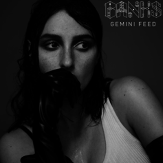 Banks - Gemini Feed