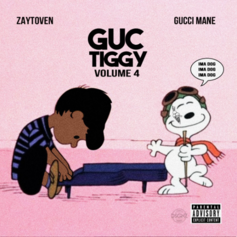 Gucci Mane & Zaytoven - GucTiggy Part 4