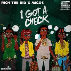 Rich The Kid - Check Feat. Migos