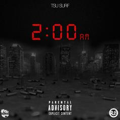 Tsu Surf - 2:00AM