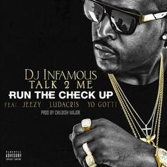 DJ Infamous - Run The Check Up Feat. Jeezy, Ludacris & Yo Gotti