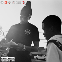 Nipsey Hussle - Foundations Of A Man Feat. DCokah
