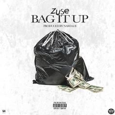Zuse - Bag It Up (Prod. By Nard & B)