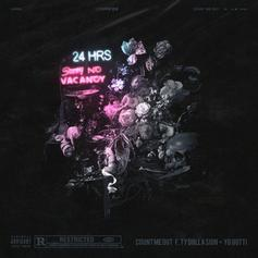 24hrs - Count Me Out Feat. Ty Dolla $ign & Yo Gotti
