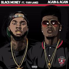 Black Money - Again & Again Feat. Tory Lanez