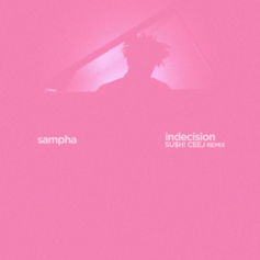 CeeJ - Indecision (Remix) Feat. Sampha