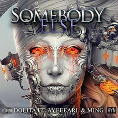Dolita - Somebody Else (Feat. Ming & Joinez)