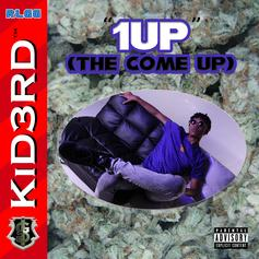 KiD3RD - 1Up (The Come Up)