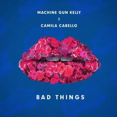 Machine Gun Kelly - Bad Things Feat. Camila Cabello