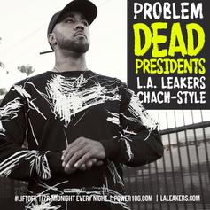 Problem - Chach Style (Dead Presidents Remix)