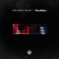 Problem - President Chach