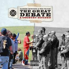 Raheem DeVaughn & Wes Felton - The Great Debate: A Nation Divided