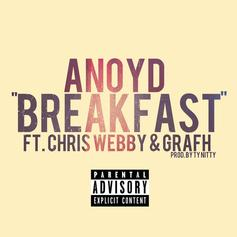 Anoyd - Breakfast Feat. Chris Webby & Grafh