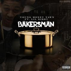 Young Money Yawn - Bakersman Feat. Lil Bibby