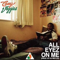 Casey Veggies - All Eyez On Me (Prod. By DJ Reflex)