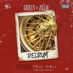 Zilla & Grilly - Redrum (Remix) Feat. Paul Wall