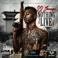Nothing 2 Live 4