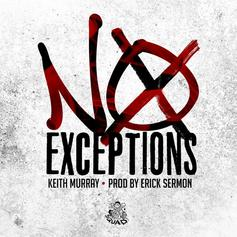 Keith Murray - No Exceptions (Prod. By Erick Sermon)