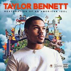 Taylor Bennett - Restoration Of An American Idol