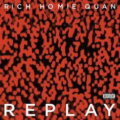 Rich Homie Quan - Replay