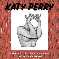 Katy Perry - Chained To The Rhythm (Remix) Feat. Lil Yachty