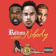 Rotimi - Nobody  Feat. 50 Cent & T.I.
