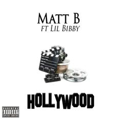 Matt B - Hollywood Feat. Lil Bibby