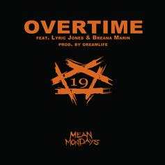 R-Mean - Overtime Feat. Breana Marin & Lyric Jones