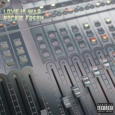 Rockie Fresh - Love Is War