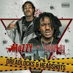 Gunplay & Mozzy - Dreadlocks & Headshots [Stream]