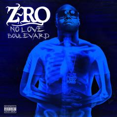 Z-Ro - No Love Boulevard [Album Stream]