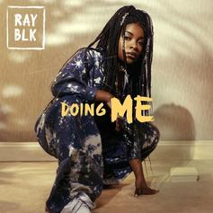RAY BLK - Doing Me