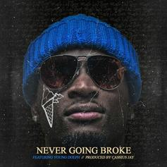 Ralo - Never Going Broke Feat. Young Dolph