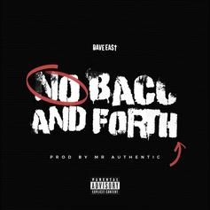 Dave East - No Back and Forth (Prod. By Mr. Authentic)
